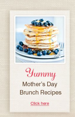 Yummy Mother's Day Brunch Recipes
