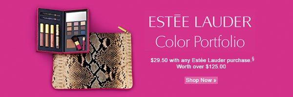 Estêe Lauder Color Portfolio. $29.50 with any Estêe Lauder purchase§ Shop now.