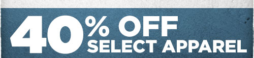 40% Off Select Apparel