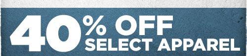 40% Off Select Apparel