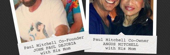 Paul Mitchell Co-Founder John Paul Dejoria with His Mom, Paul Mitchell  Co-Owner Angus Mitchell with His Mom