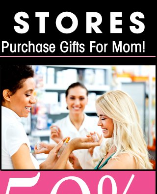 Stop by one of our 350 store locations to meet with a certified fragrance specialist who can help find that perfect gift for Mom!