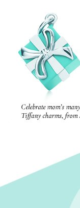 Celebrate mom's many charms. Tiffany charms, from $75.