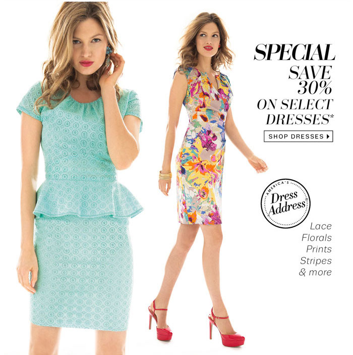 Special Save 30% on select dresses*. Shop Dresses.