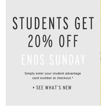 STUDENTS GET 20% OFF - Ends Sunday