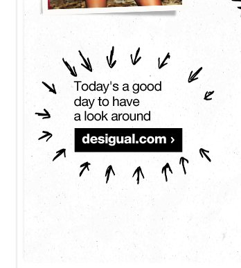Today's a good day to have a look around desigual.com