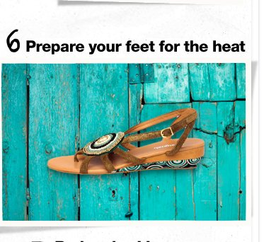 Prepare your feet for the heat