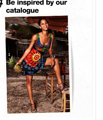 Be inspired by our catalogue