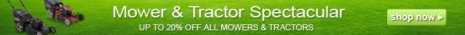 Mower & Tractor Spectacular | up to 20% off all mowers & tractors | shop now