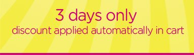 3 days only - discount applied automatically in cart
