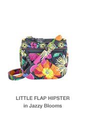 Little Flap Hipster in Jazzy Blooms