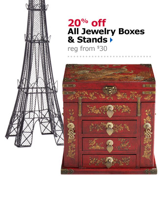 20% off All Jewelry Boxes & Stands