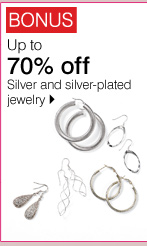 BONUS Up to 70% off Silver and silver-plated jewelry. Shop now.