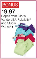 BONUS 19.97 Capris from Gloria Vanderbilt®, Relativity® and Studio Works® Shop now.