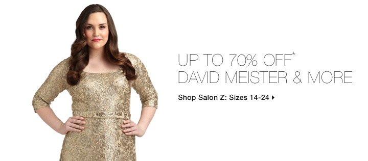 Up To 70% Off* David Meister & More