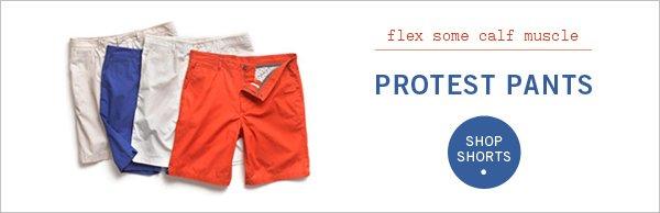 Protest Pants, Shop Shorts