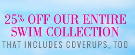 25% Off Our Entire Swim Collection | That Includes Coverups, Too