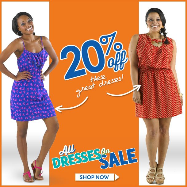 20% OFF These GREAT DRESSES! Limited Time LEft! ALL DRESSES ON SALE! SHOP NOW!