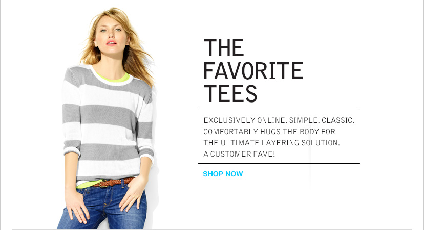 THE FAVORITE TEES | SHOP NOW