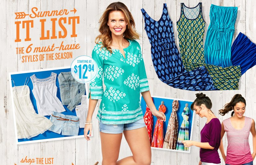 Summer IT LIST | THE 6 must-have STYLES OF THE SEASON | STARTING AT $12.94 | SHOP THE LIST