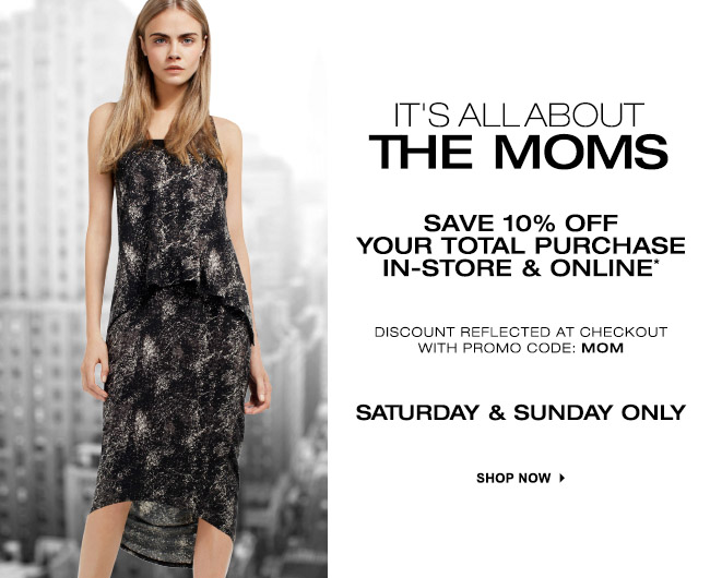 SHOP 10% OFF MOTHERS DAY