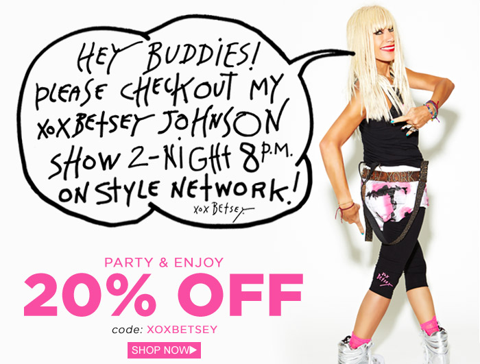 Hey buddies! Please check out my XOX Betsey Johnson Show tonight at 8pm on Style Network!