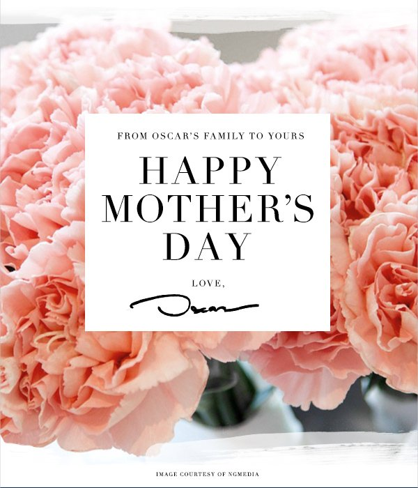 From Oscar's Family to Yours Happy Mother's Day Love, Oscar