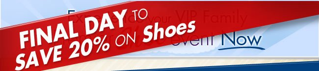 Final Day to Save 20% on Shoes