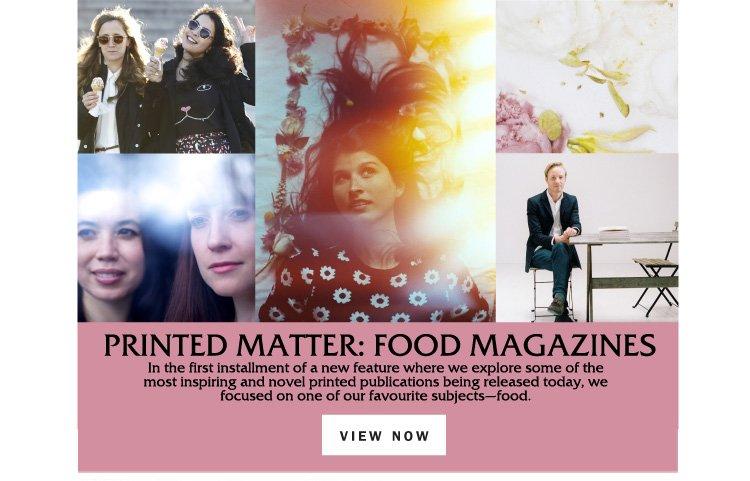 Printed Matter: Food Magazines