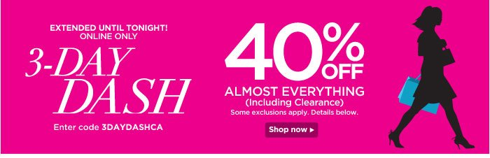 Extended! 3 Day Dash: 40% Off Almost Everything!