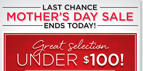 Happy Mother's Day! Today's the last chance to shop a great selection from Dansko, ABEO, Raffini, Taos, UGG® Australia, ECCO, and more for under $100 during our Mother's Day Sale! Shop now online and in-stores to find the best selection at The Walking Company.