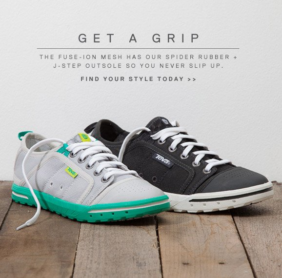 GET A GRIP - THE FUSE-ION MESH HAS OUR SPIDER RUBBER + J-STEP OUTSOLE SO YOU NEVER SLIP UP. - FIND YOUR STYLE TODAY >>