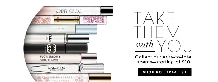 Take Them With You. Collect our easy-to-tote scents - starting at $10. Shop rollerballs