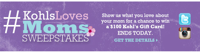 #KohlsLovesMoms Sweepstakes. Show us what you love about your mom for a chance to win a $100 Kohl's Gift Card! Ends today. Get the details.