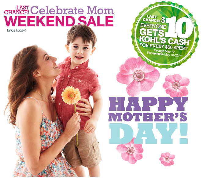 Last chance! Celebrate Mom Weekend Sale. Ends today! Happy Mother's Day!