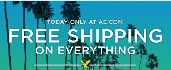 Today Only At AE.com | Free Shipping On Everything
