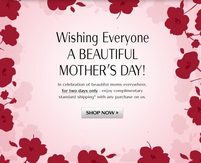 Wishing Everyone a Beautiful Mother's Day!