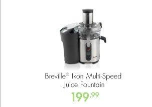 Breville® Ikon Multi-Speed Juice Fountain 199.99