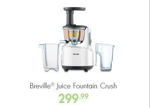 Breville® Juice Fountain Crush 299.99