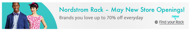 Nordstrom Rack - May New Store Openings | Find Your New Rack Now