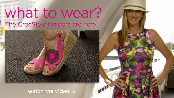 what to wear? The CrocStyle Insiders are here! watch the video