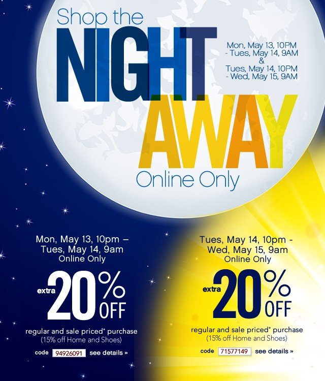 Shop the Night Away. Extra 20% off. Online Only. See details.