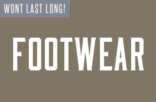 Wont Last Long: Footwear