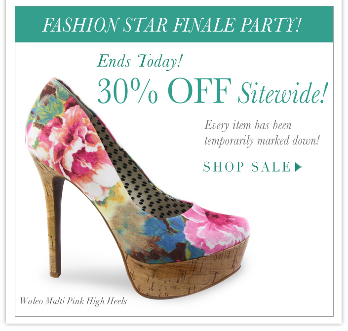 ENDS TODAY! 30% OFF Sitewide Sale!