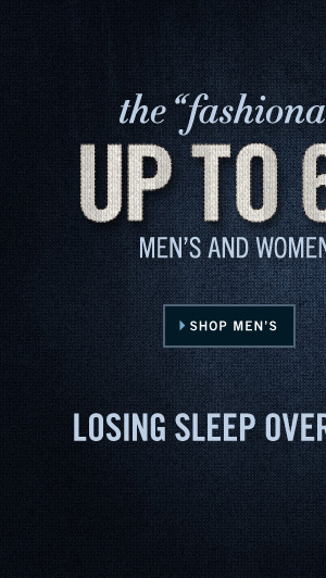 THE FASHIONABLY LATE SALE: UP TO 60% OFF  // SHOP MEN'S