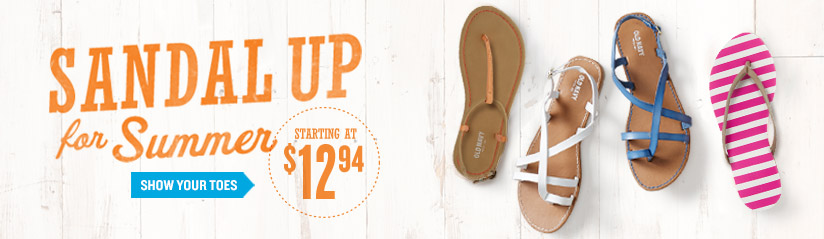 SANDAL UP for Summer | STARTING AT $12.94 | SHOW YOUR TOES