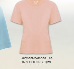 Garment-Washed Tee in 9 colors | $29