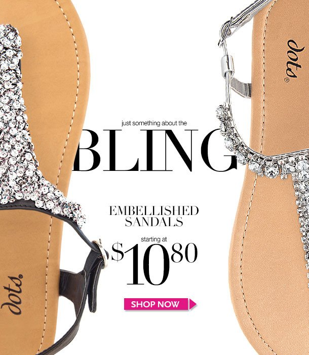 Just Something about the BLING! Embellished Sandals starting at $10.80! SHOP NOW!