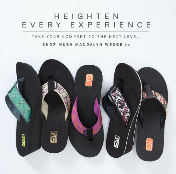 HEIGHTEN EVERY EXPERIENCE - TAKE YOUR COMFORT TO THE NEXT LEVEL. - SHOP MUSH MANDALYN WEDGE >>