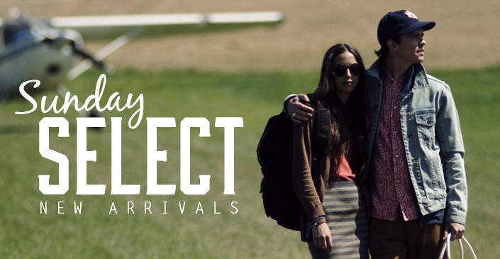 Sunday Select: New Arrivals
